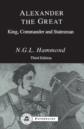 alexander-the-great-king-commander-and-statesman-2nd-edition-by-hammond-ngl-1994-paperback