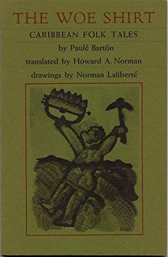 Woe Shirt: Caribbean Folk Tales