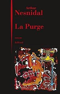 """Résultat de recherche d'images pour """"la purge arthur nesnidal"""""""