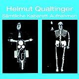 Helmut Qualtinger - Sämtliche Kabarett - Aufnahmen