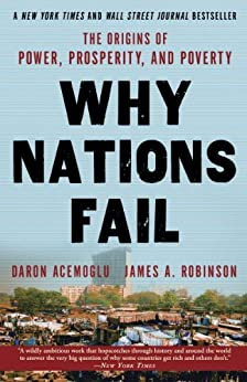 Why Nations Fail: The Origins of Power, Prosperity, and Poverty de [Acemoglu, Daron, Robinson, James]