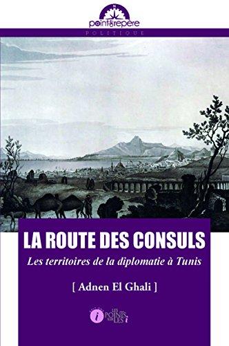 Route des consuls (La)