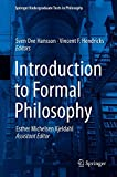 Introduction to Formal Philosophy (Springer Undergraduate Texts in Philosophy)