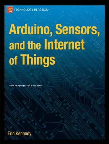 Arduino, Sensors, and the Internet of Things