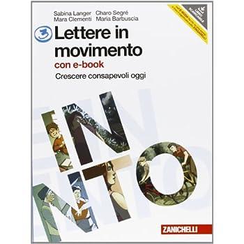 Lettere In Movimento. Per La Scuola Media. Con Dvd-Rom. Con Espansione Online: 3
