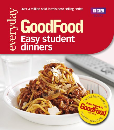 Good Food: Easy Student Dinners Cover Image