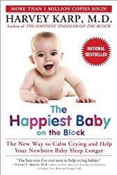 The Happiest Baby on the Block by Harvey Karp (2003-05-27)