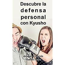 Descubre La Defensa Personal Con Kyusho