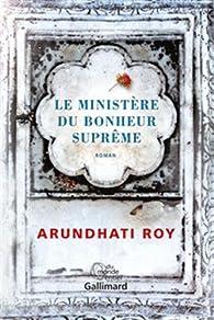 Le Ministère du Bonheur Suprême par Arundhati Roy