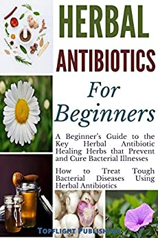 Herbs that are antibiotics