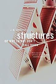 Structures: Or Why Things Don't Fall
