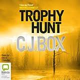 Trophy Hunt: Joe Pickett Series, Book 4