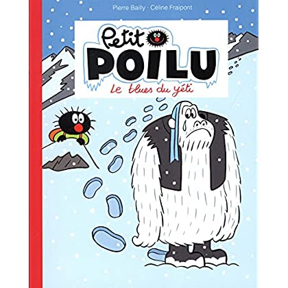Petit Poilu : Le blues du yéti