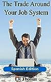 El Sistema de Trading Compatible Con Tu Trabajo