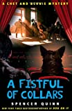 A Fistful of Collars: A Chet and Bernie Mystery (The Chet and Bernie Mystery Series, Band 5)