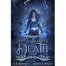 An Assassin's Death: A Reverse Harem Series (The Huntress Series Book 1) (English Edition)