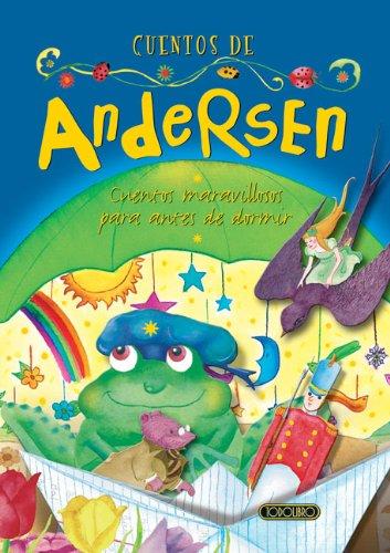 Cuentos de Andersen (Cuentos Maravillosos Para Antes de Dormir)