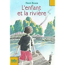 L'enfant et la rivière