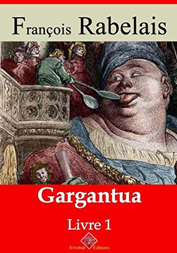 Gargantua (Nouvelle édition augmentée) - Arvensa Editions