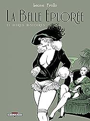 Belle Éplorée et autres histoires (Érotix) (French Edition)