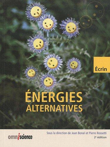 Énergies alternatives par Pierre Rossetti