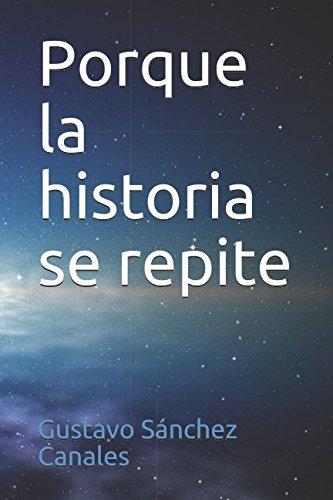 Porque la historia se repite