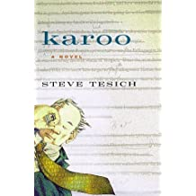 Karoo: A Novel by Steve Tesich (1998-03-30)