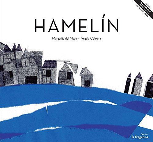 Hamelín (Lo Mullarero (fragatina)) por Margarita del Mazo Fernández