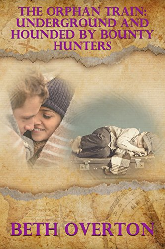 derground And Hounded By Bounty Hunters: A Clean Western Historical Love Story (English Edition) ()
