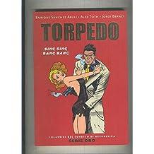 Serie Oro numero 56: Torpedo: Sing Sing Ban Bang (edicion en italiano)