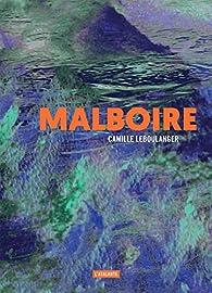 Malboire par Camille Leboulanger