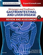 Sleisenger and Fordtran's Gastrointestinal and Liver Disease Review and Assessment