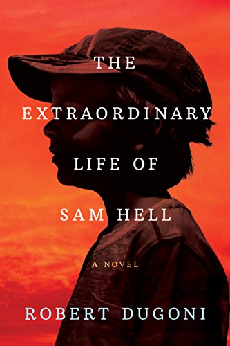 The Extraordinary Life of Sam Hell: A Novel (English Edition)