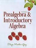 Prealgebra & Introductory Algebra plus MyMathLab/MyStatLab/MyStatLab Student Access Code Card (3rd Edition) 3rd by Martin-Gay, Elayn (2010) Paperback