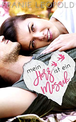 Mein Herz ist ein Mosaik (Tia's Beach Bar 1) von [Leopold, Franie]