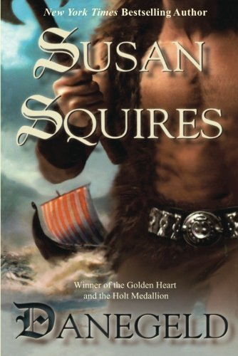 Danegeld by Susan Squires (2013-09-10)
