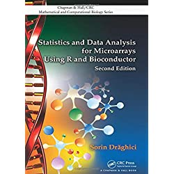 Statistics and Data Analysis for Microarrays Using R and Bioconductor (Chapman & Hall/Crc Mathematical and Computational Biology)