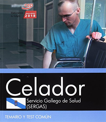 Celador. Servicio Gallego de Salud (SERGAS). Temario y test com?n