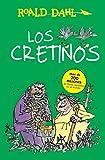 Los Cretinos / The Twits (Roald Dahl Coleccion)