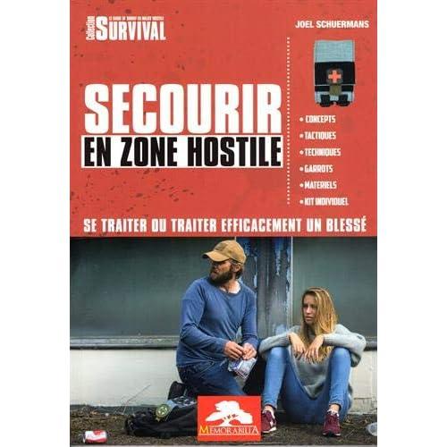 Secourir en zone hostile : Se traiter ou traiter efficacement un blessé
