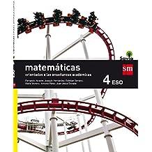 Matemáticas orientadas a las enseñanzas académicas. 4 ESO. Savia - 9788467586930
