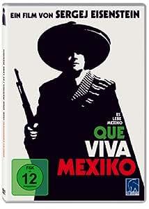 Que Viva Mexico - Es lebe Mexiko (Sergej Eisenstein)