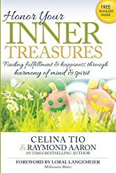 Honor Your Inner Treasures: Finding Fulfillment And Happiness Through Harmony of
