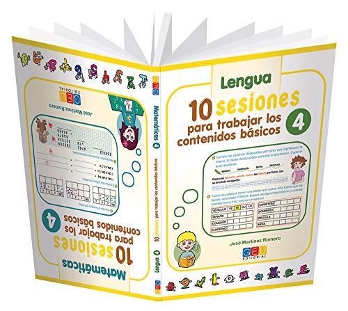 10 Sesiones para Trabajar los Contenidos Básicos - Cuaderno 4 por José Martínez Romero