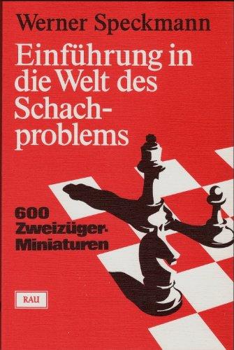 Einführung in die Welt des Schachproblems