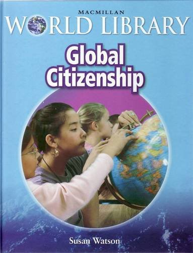 Global Citizenship Macmillan World Library