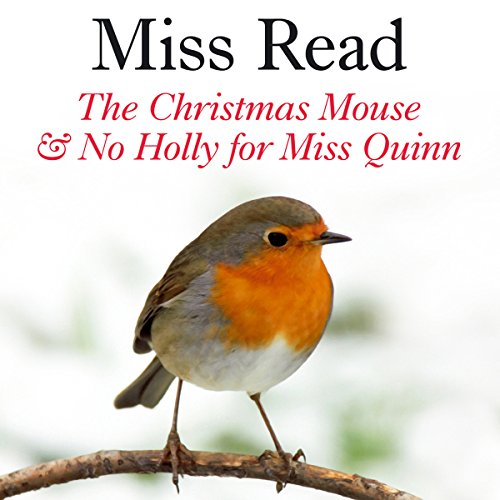 The Christmas Mouse and No Holly for Miss Quinn  Audiolibri