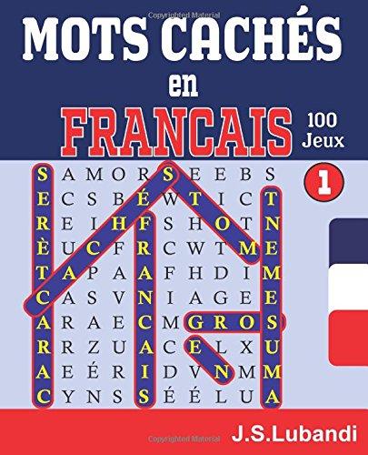 MOTS CACHÉS en FRANCAIS: Volume 1 par J S Lubandi