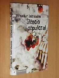 SILENCIO SEPULCRAL par Arnaldur Indridason