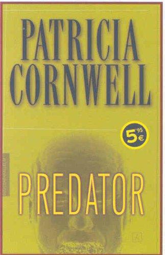 PREDATOR (ZETA BOLSILLO TAPA DURA) por Patricia D. Cornwell